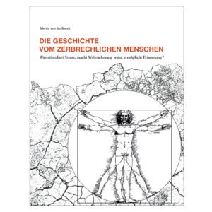 zerbrechlichen Menschen, Autor: Moritz von der Borch